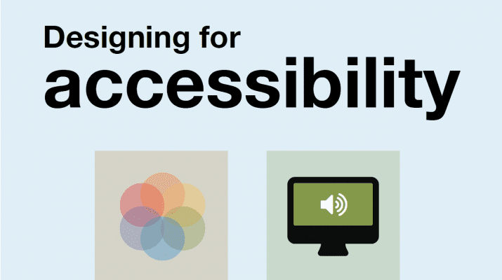 Illustration titled designing for accessibility with a rosette of overlapping coloured circles and a computer screen with an audio icon on it.